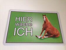 Pferd Horse Hier wache ich ! Tierwarnschild - Blechschild 20x30 cm Türschild 12
