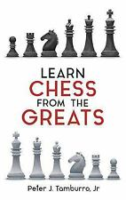 Learn Chess from the Greats (Dover Chess), Tamburro Jr., Peter J., Good Book