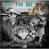 The Bellamy Brothers - Pray for Me (2012)