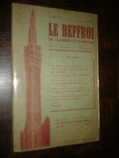 LE BEFFROI DE FLANDRE ET D'ARTOIS - Juin 1947 - Nord - Pas-de-Calais