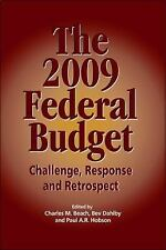 The 2009 Federal Budget: Policy Forum Challenge, Response and Retrospect