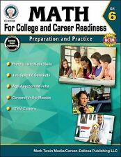 Math for College and Career Readiness, Grade 6 : Preparation and Practice by...