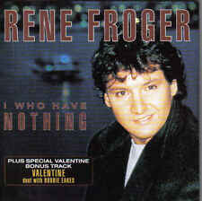 Rene Froger-I Who Have Nothing cd single