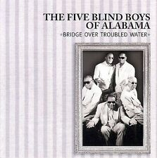 Bridge Over Troubled Water [Liquid 8] by The Five Blind Boys of Alabama CD