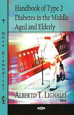 Handbook of Type II Diabetes in the Middle Aged and Elderly by Alberto T....