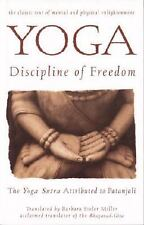 Yoga: Discipline of Freedom: The Yoga Sutra Attributed to Patanjali by Patanjal