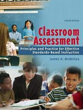 Classroom Assessment: Principles and Practice for Effective Standards-Based Inst