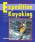 Expedition Kayaking, 4th (Sea Kayaking How- To)-ExLibrary
