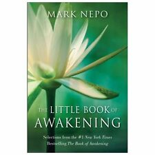 The Little Book of Awakening : Selections from the #1 New York Times Bestselling