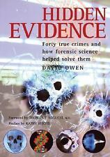 Hidden Evidence: Forty true crimes and how forensic science helped sol-ExLibrary