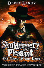Skulduggery Pleasant 09. The Dying of the Light, Landy, Derek