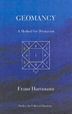 Geomancy : A Method for Divination by Franz Hartmann Soft Cover 2004 Edition