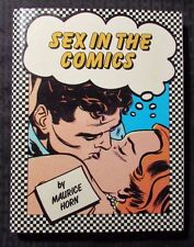 1985 SEX IN THE COMICS by Maurice Horn - Chelsea House HC/DJ VF+/FVF