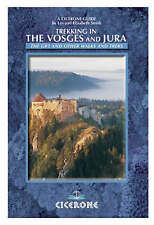Trekking in the Vosges and Jura: The GR5 and Other Walks and Treks (Cicerone Int