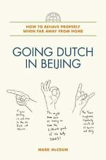 Going Dutch in Beijing: How to Behave Properly When Far Away from Home-ExLibrary