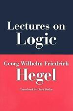 Lectures on Logic: Berlin, 1831 (Studies in Continental Thought)