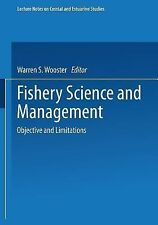 Fishery Science and Management : Objectives and Limitations 28 (1988, Paperback)