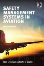 Safety Management Systems in Aviation by John J. Goglia, Carl D. Halford and...