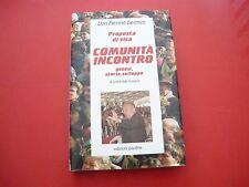 DON PIERINO GELMINI-COMUNITA INCONTRO-EDIZIONI PAOLINE-1992