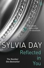 Reflected in You (Crossfire, Book 2) By Sylvia Day
