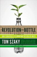 Revolution in a Bottle: How Terracycle Is Eliminating the Idea of Waste - New -