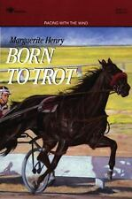 Born to Trot by Marguerite Henry (1993, Paperback, Reprint)