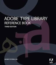 Adobe Type Library Reference Book by Adobe Systems Inc.