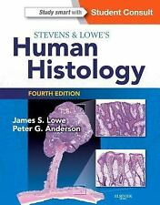 Stevens and Lowe's Human Histology by Alan Stevens, James S. Lowe and Peter...
