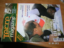 (!) Terre Magazine n°212 Les Blessures Invisibles Seisme Haiti 2010