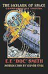 The Skylark of Space by E. E. Doc Smith (2001, Paperback, Reprint)