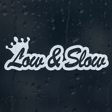 Low And Slow Car Decal Vinyl Sticker For Bumper Or Window Or Panel