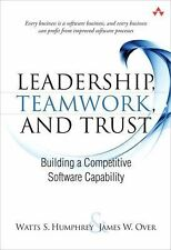 Leadership, Teamwork, and Trust: Building a Competitive Software Capability (SEI