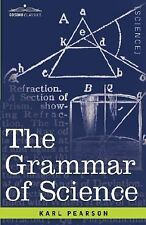 The Grammar of Science by Karl Pearson (2007, Hardcover)