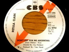 "PETULA CLARK - DON'T CRY FOR ME ARGENTINA     7"" GERMAN VINYL PROMO"