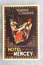 RARE Old Vintage ✱ HOTEL MENCEY / TENERIFE ✱ Hotel luggage label Kofferaufkleber