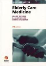 Lecture Notes: Elderly Care Medicine 30 by Jane Wilson, Claire G. Nicholl,...