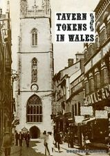 Todd, Neil B TAVERN TOKENS IN WALES Paperback BOOK