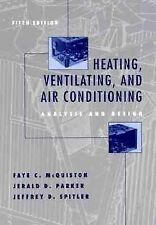 Heating, Ventilating, and Air Conditioning: Analysis and Design, Spitler, Jeffre