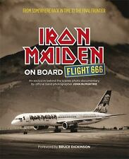 On Board Flight 666 by Iron Maiden and John McMurtrie (2015, Paperback)