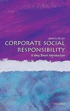 Corporate Social Responsibility: A Very Short Introduction, Moon, Jeremy