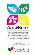 GrowBook : 25 Essential Drivers of Small Business Success in the Developing...