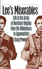 Lee's Miserables: Life in the Army of Northern Virginia from the Wilde-ExLibrary