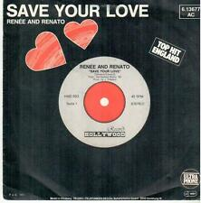 "1619  7"" Single: Renée & Renato - Save Your Love / IF Love Is Not The Reason"