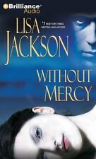Without Mercy by Lisa Jackson (2012, CD, Abridged)