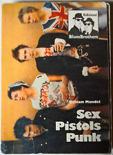 Sex Pistols - William mandel - 1989, Bluesbrothers prima edizione - L