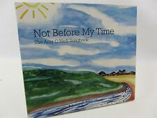 CD The Amy O'Neill Songbook  Not Before My Time 2010 Shandy Lawson Epidermolysis