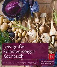 Das große BLV Selbstversorger-Kochbuch von Elke Radziewsky (2012, Gebunden)