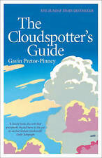 The Cloudspotter's Guide, Pretor-Pinney, Gavin, Excellent Book