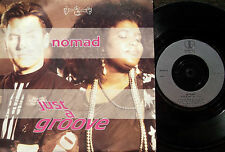 """NOMAD Just A Groove-I Don't Wanna Be The Last Rumour 7"""""""