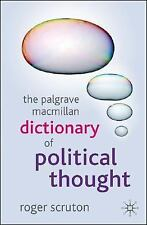 The Palgrave Macmillan Dictionary of Political Thought by Scruton, Roger